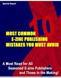 10 Most Common E-zine Publishing Mistakes