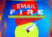Email Fire 2 Review – Brand New 5 Week DFY Email Series Lead You To Make Money Online Success