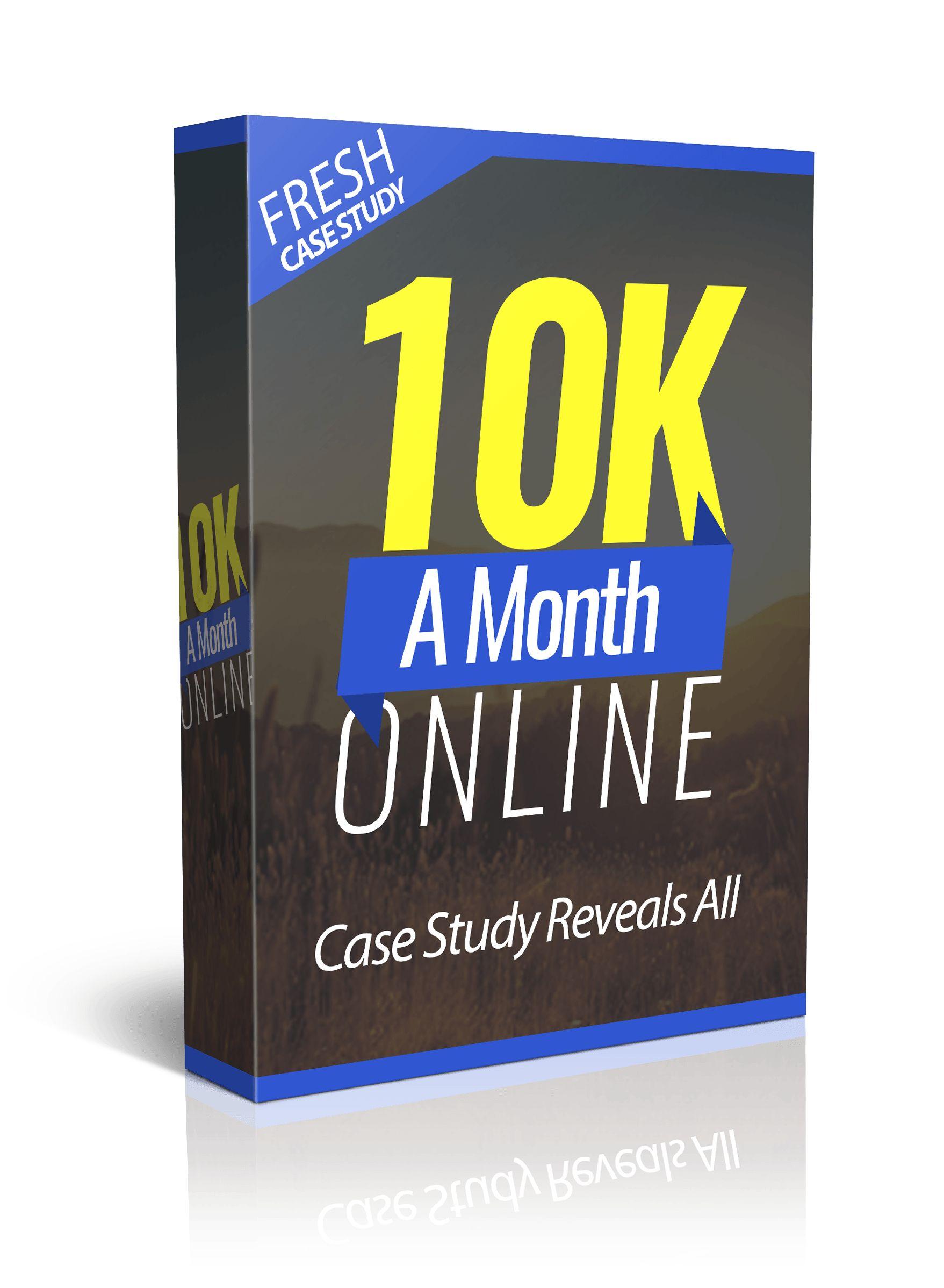 1. 10K A Month Online