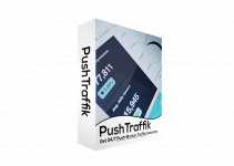 PUSHTRAFFIK REVIEW – MUST-HAVE TOOL FOR HIGH-CONVERTING TRAFFIC