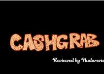 Cash-Grab-Review