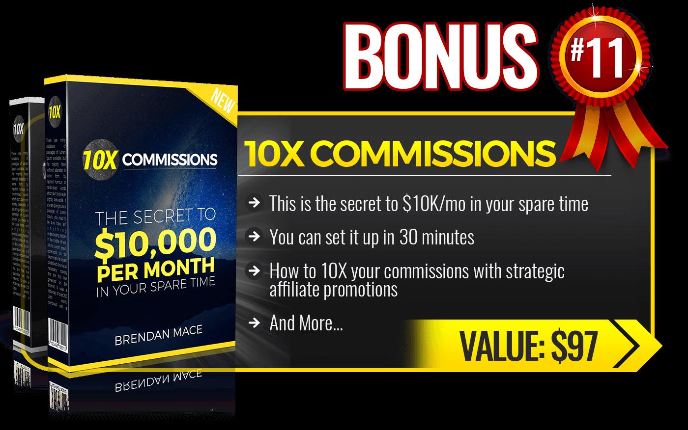 11. 10X Commission