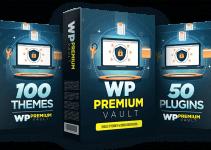 WP PREMIUM VAULT REVIEW – THE WORDPRESS REVOLUTION IS HERE