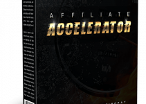 Affiliate Accelerator Review – Start Getting Traffic, Leads And Sales With Little Effort