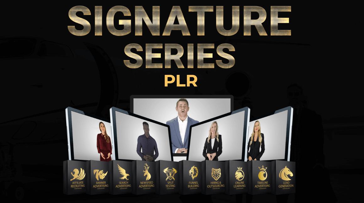 Signature-Series-PLR-Review
