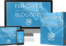 Empower Yourself By Blogging Review – A New Plr Twist That Combines Self Help And Marketing