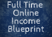 Full-Time-Online-Income-Blueprint-Review