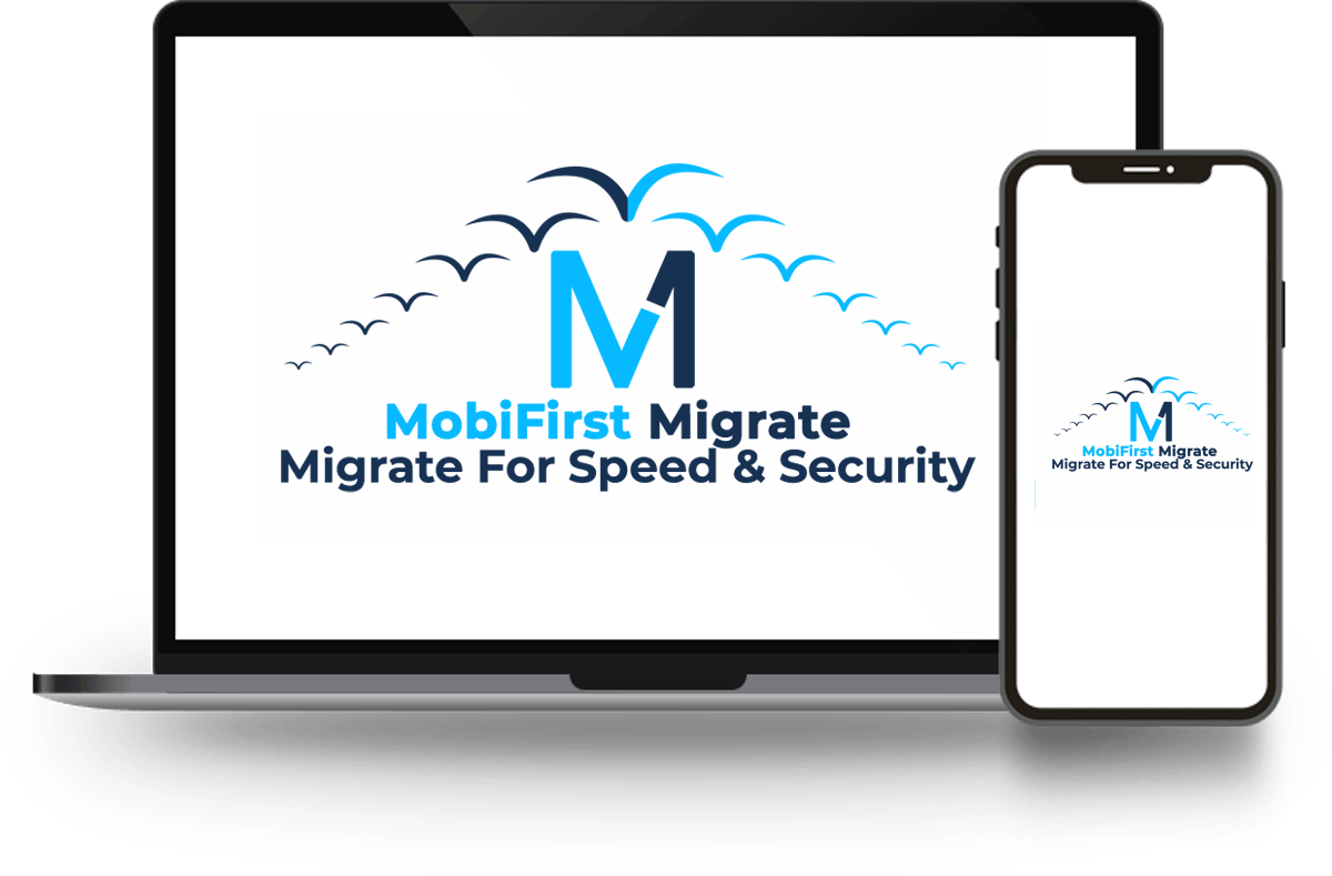 MobiFirst-Migrate-Review-1