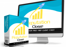 Reputation Closer Review – Definitely A Must-Have For All The Affiliate Marketing