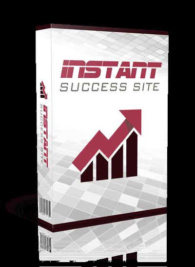 Instant-Success-Site-Review