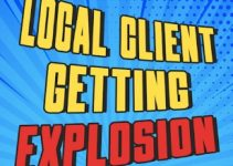 Local Client Getting Explosion Review – Check It Before The Price Go Up!