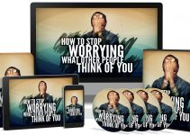 How-To-Stop-Worrying-What-Other-People-Think-Of-You-Review