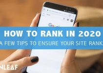 How to Get Higher Google Rankings in 2020