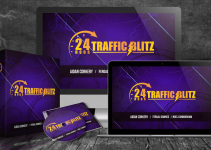 24 Hour Traffic Blitz Review – I Highly Recommend This Affiliate Marketing System!