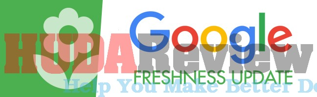 Google Freshness Algorithm What SEOer Need to Know