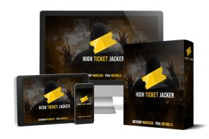 High Ticket Jacker Review – Check This Amazing Method For Your Success!