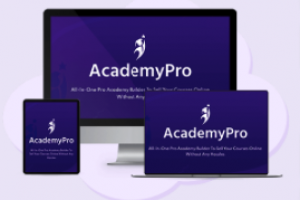 AcademyPRO 2.0 Review – Can You Teach Anything? Turn It Into Online Income