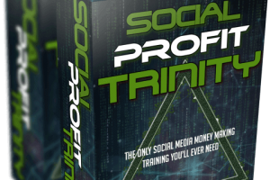 Social Profit Trinity Review – Want To Make A Quick Killing?