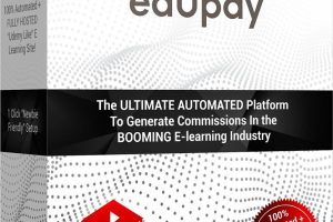 edUpay Review – The Ultimate Automated Platform To Generate Commissions