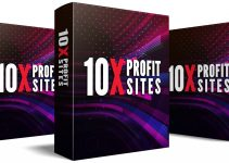 10X Profit Sites Review – Jump Right Into Promoting Top Converting And Evergreen Offers