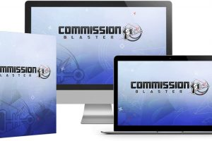 Commission Blaster Review – Blast Your Link With These 30 Secret Traffic Sources For Free Commissions