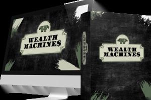 Wealth Machines Review – Fast Profits With Zero Effort?
