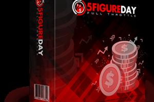 5FigureDay-Full-Throttle-review