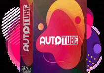 AutoTube Review & Bonus – Check My Honest Review Here