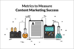 6 Important Metrics When Measuring Content Marketing Effectiveness