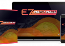 EZ Profit Pages Review from Huda Team: Easy-to-profit method for you